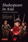 Shakespeare in Asia (c) Cambridge Univ. Press 2010